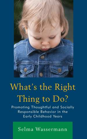 WHATS THE RIGHT THING TO DOPRCB de Selma Wassermann