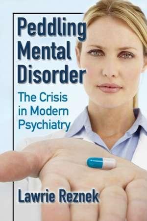 Peddling Mental Disorder