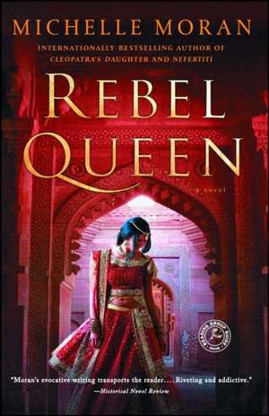 Rebel Queen de Michelle Moran