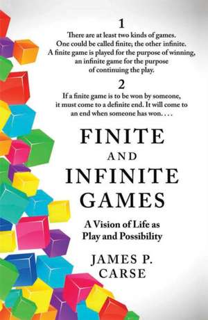 Finite and Infinite Games de James Carse