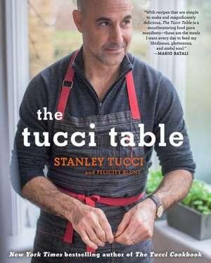 The Tucci Table de Stanley Tucci
