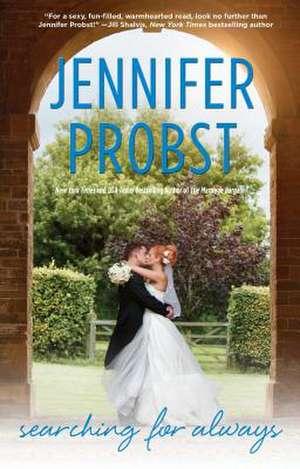 Searching for Always de Jennifer Probst