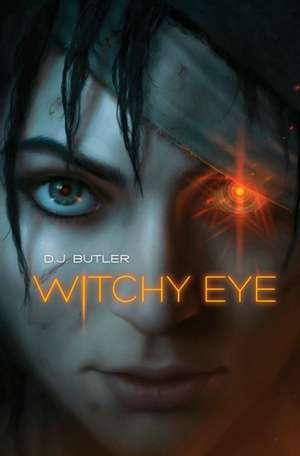 Witchy Eye de D. J. Butler