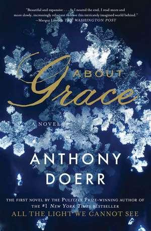 About Grace de Anthony Doerr