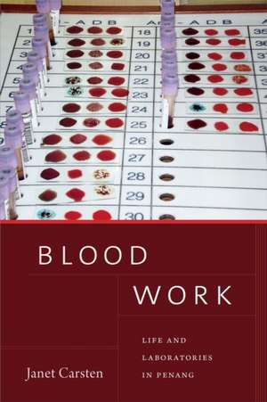 Image of Blood Work: Life and Laboratories in Penang