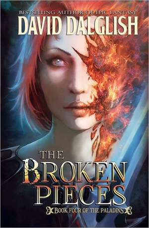 The Broken Pieces:  From A to Z de David Dalglish