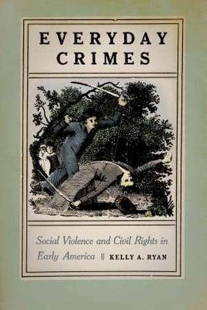 Everyday Crimes de Kelly A. Ryan