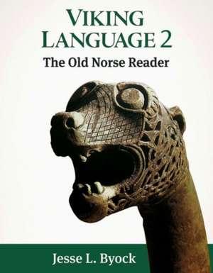 Viking Language 2 the Old Norse Reader imagine