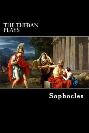 The Theban Plays de Sophocles