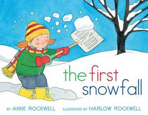The First Snowfall de Anne Rockwell