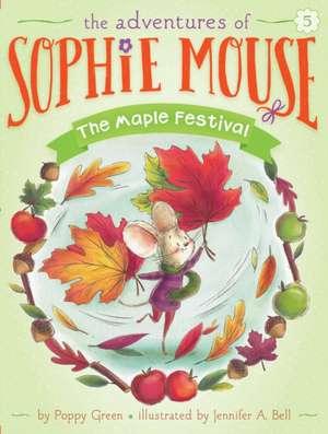 The Maple Festival de Poppy Green