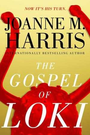 GOSPEL OF LOKI de JOANNE M. HARRIS