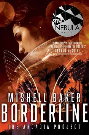 Borderline de Mishell Baker