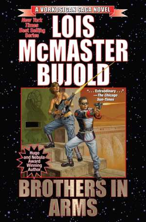 Vorkosigan Saga: Brothers in Arms de Lois McMaster Bujold