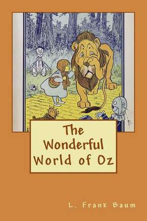The Wonderful World of Oz de L. Frank Baum