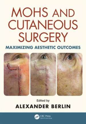 Mohs and Cutaneous Surgery