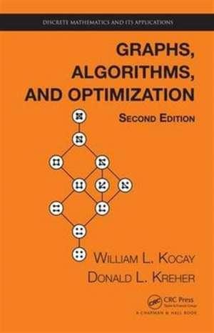 Graphs, Algorithms, and Optimization, Second Edition