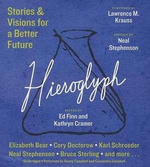 Hieroglyph:  Stories & Visions for a Better Future de Lawrence M. Krauss