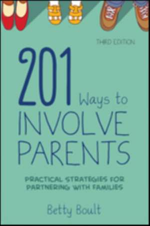 201 Ways to Involve Parents