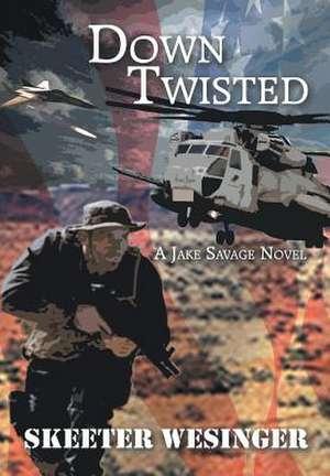 Down Twisted de Skeeter Wesinger