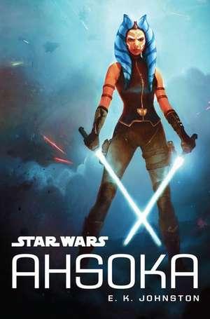 Star Wars Ahsoka de E. K. Johnston