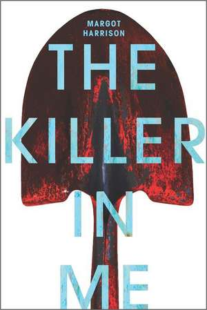 The Killer In Me de Margot Harrison