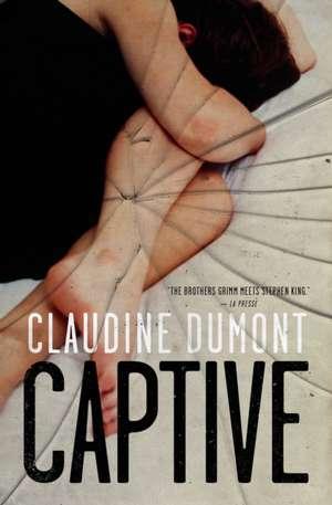 Captive de Claudine Dumont