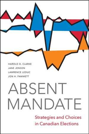 Absent Mandate de Jon Pammett
