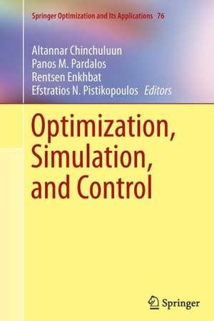 Optimization, Simulation, and Control de Altannar Chinchuluun