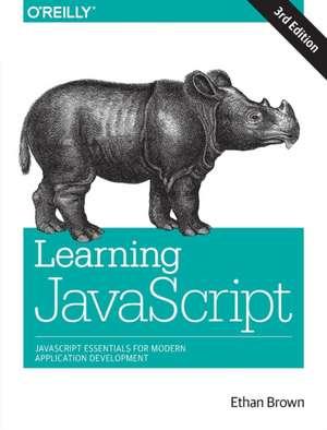 Learning JavaScript, 3e de Ethan Brown