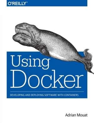 Using Docker de Adrian Mouat