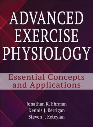 Ehrman, J: Advanced Exercise Physiology imagine