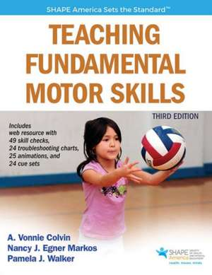 Teaching Fundamental Motor Skills 3rd Edition with Web Resource
