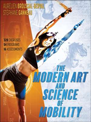 The Modern Art and Science of Mobility de Aurelien Broussal-Derval