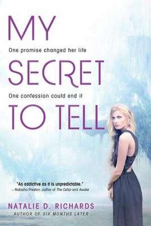 My Secret to Tell de Natalie D. Richards