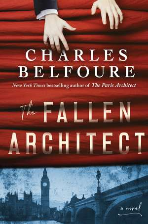 The Fallen Architect de Charles Belfoure