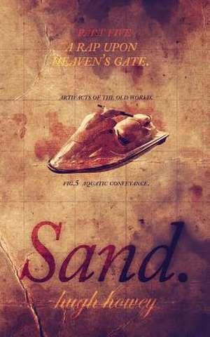 Sand Part 5 de Hugh Howey