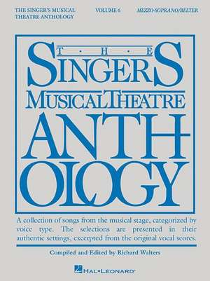 Singer's Musical Theatre Anthology - Volume 6:  Mezzo-Soprano/Belter Book Only de Richard Walters