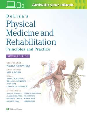 DeLisa's Physical Medicine and Rehabilitation: Principles and Practice imagine