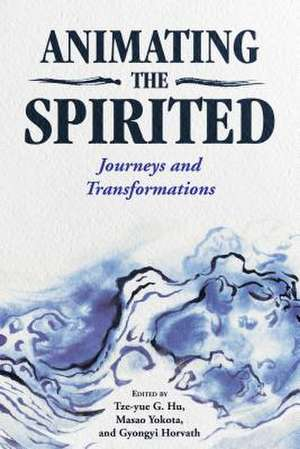 ANIMATING THE SPIRITED