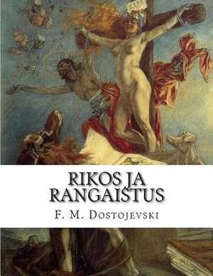 Rikos Ja Rangaistus de F. M. Dostojevski