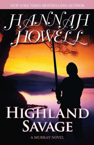 Highland Savage de Hannah Howell