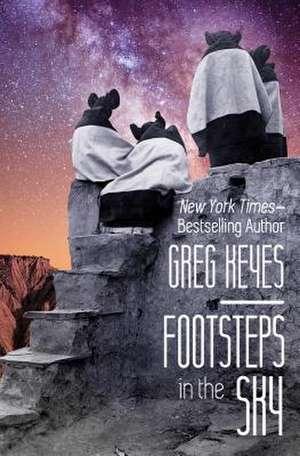 Footsteps in the Sky de Greg Keyes