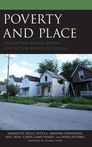 POVERTY AND PLACE CANCER PREVPB de Sheri Notaro