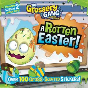 The Grossery Gang: A Rotten Easter! [With Scented Stickers] de  Buzzpop