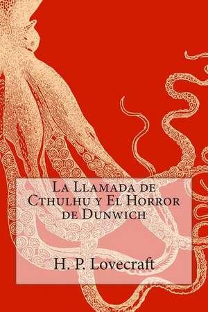 La Llamada de Cthulhu y El Horror de Dunwich imagine