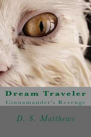 Dream Traveler de MR D. S. Matthew