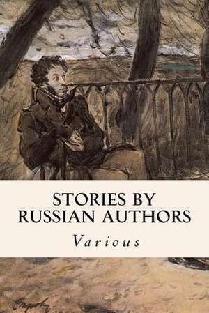 Stories by Russian Authors de Various