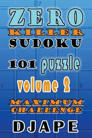 Zero Killer Sudoku de Djape