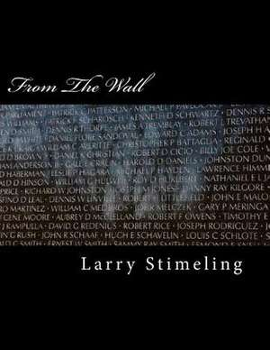 From the Wall Second Edition de Larry Stimeling